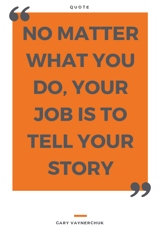 Quote over storytelling