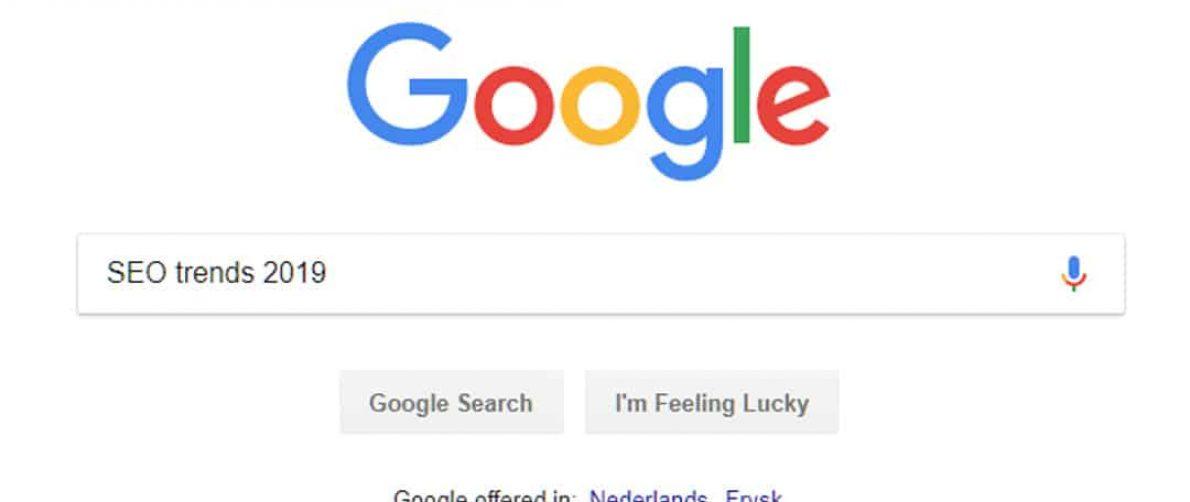 Zoekmachine optimalisatie trends 2019 google seo
